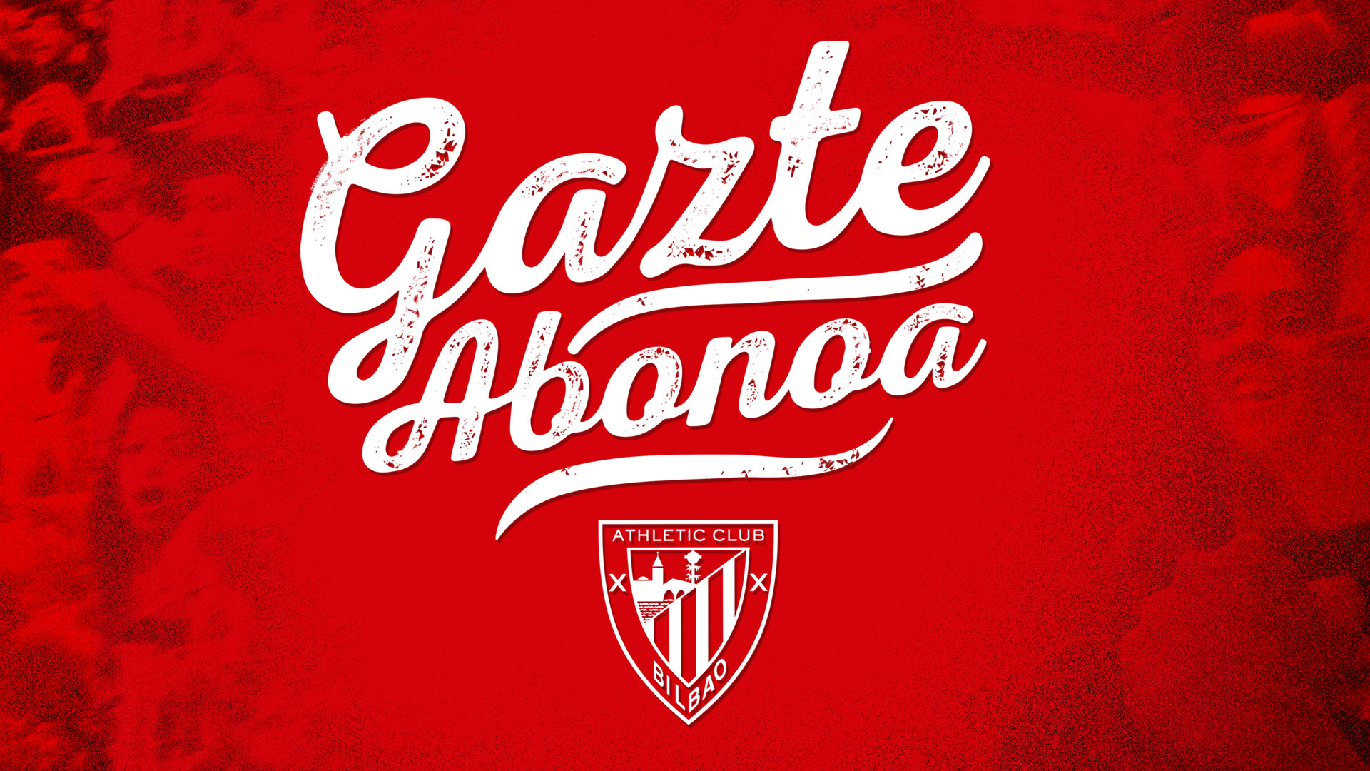 Get your gazte abonoa and live up Athletic!