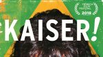 "Thinking Football will close today with the film ""Kaiser"""
