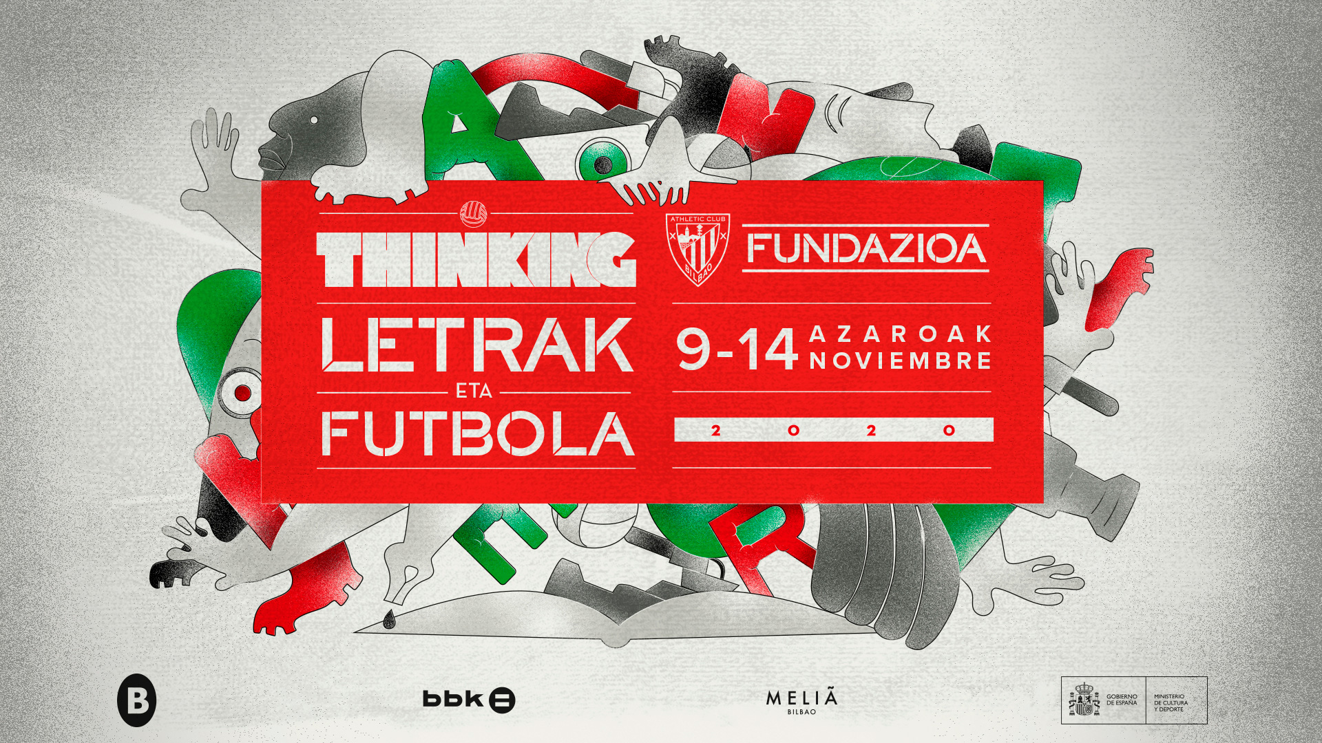 Thinking, Letrak eta Futbola kicks off