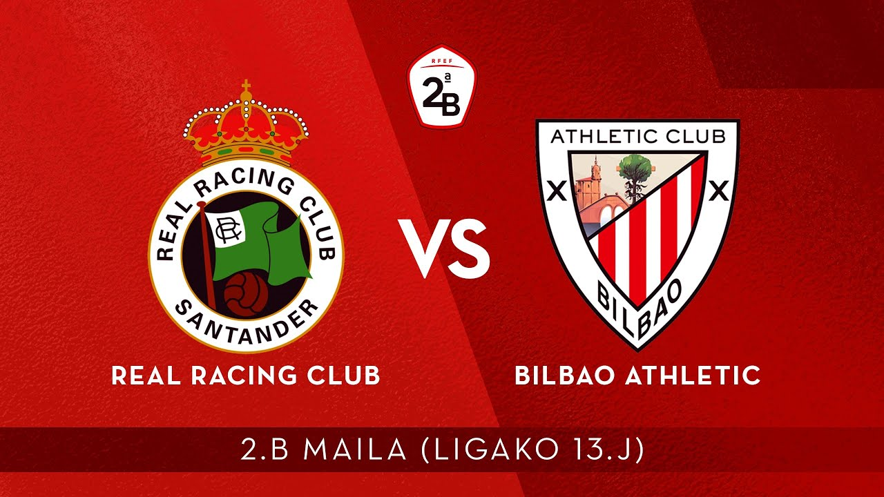 En directo (17:00 h): Real Racing Club-Bilbao Athletic