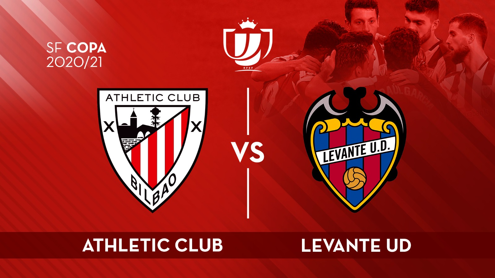 Athletic draw Levante UD in Copa 20-21 semi-finals