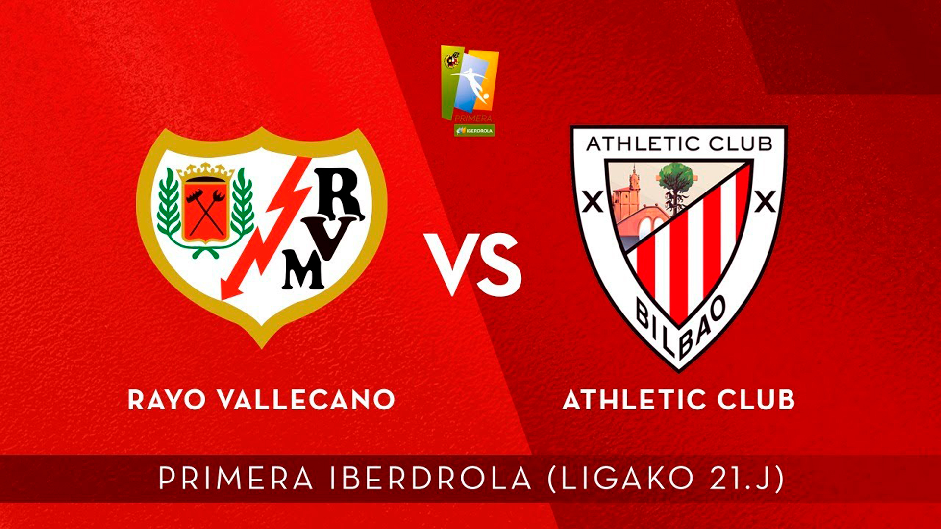 🎧 DIRECTO: Rayo Vallecano – Athletic Club (J21 Primera Iberdrola)
