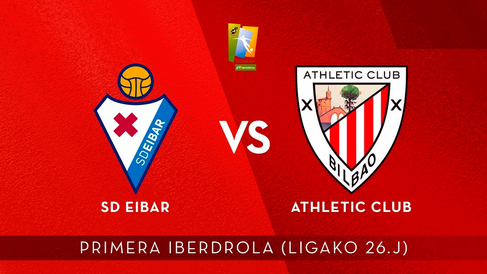 AUDIO LIVE: SD Eibar – Athletic Club (J26 Primera Iberdrola)