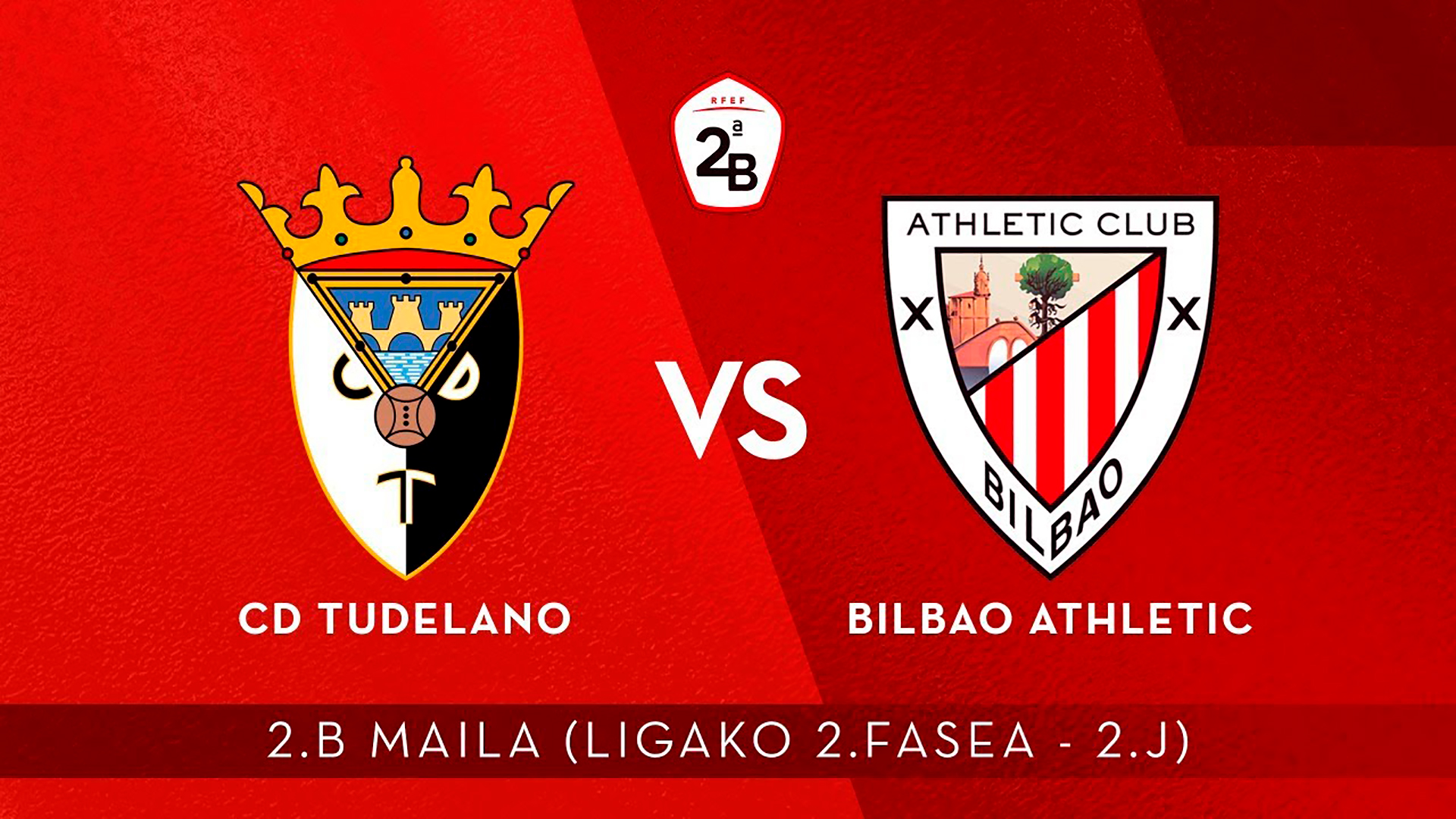 En directo: CD Tudelano – Bilbao Athletic