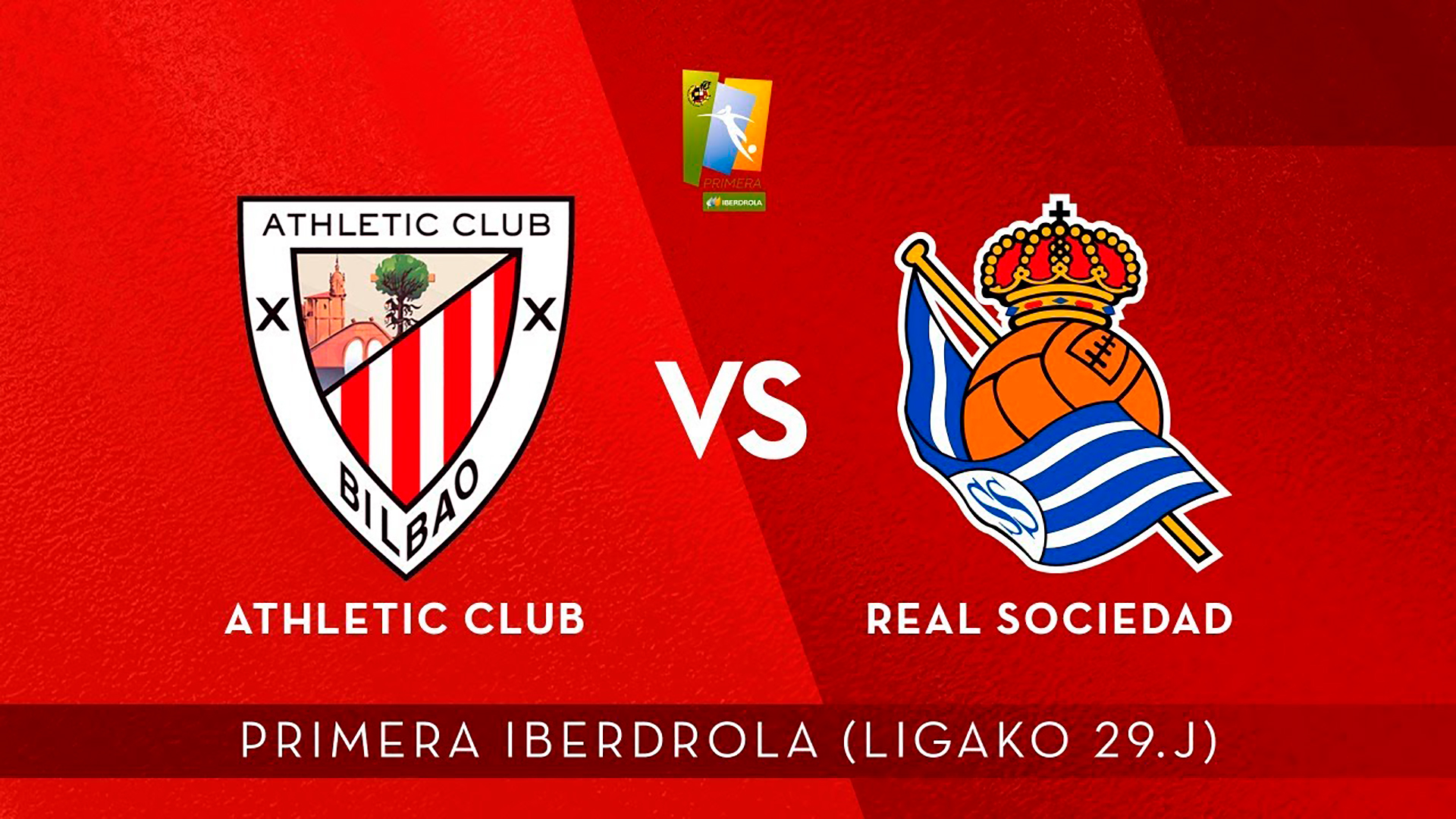 AUDIO LIVE: Athletic Club – Real Sociedad (J29 Primera Iberdrola)
