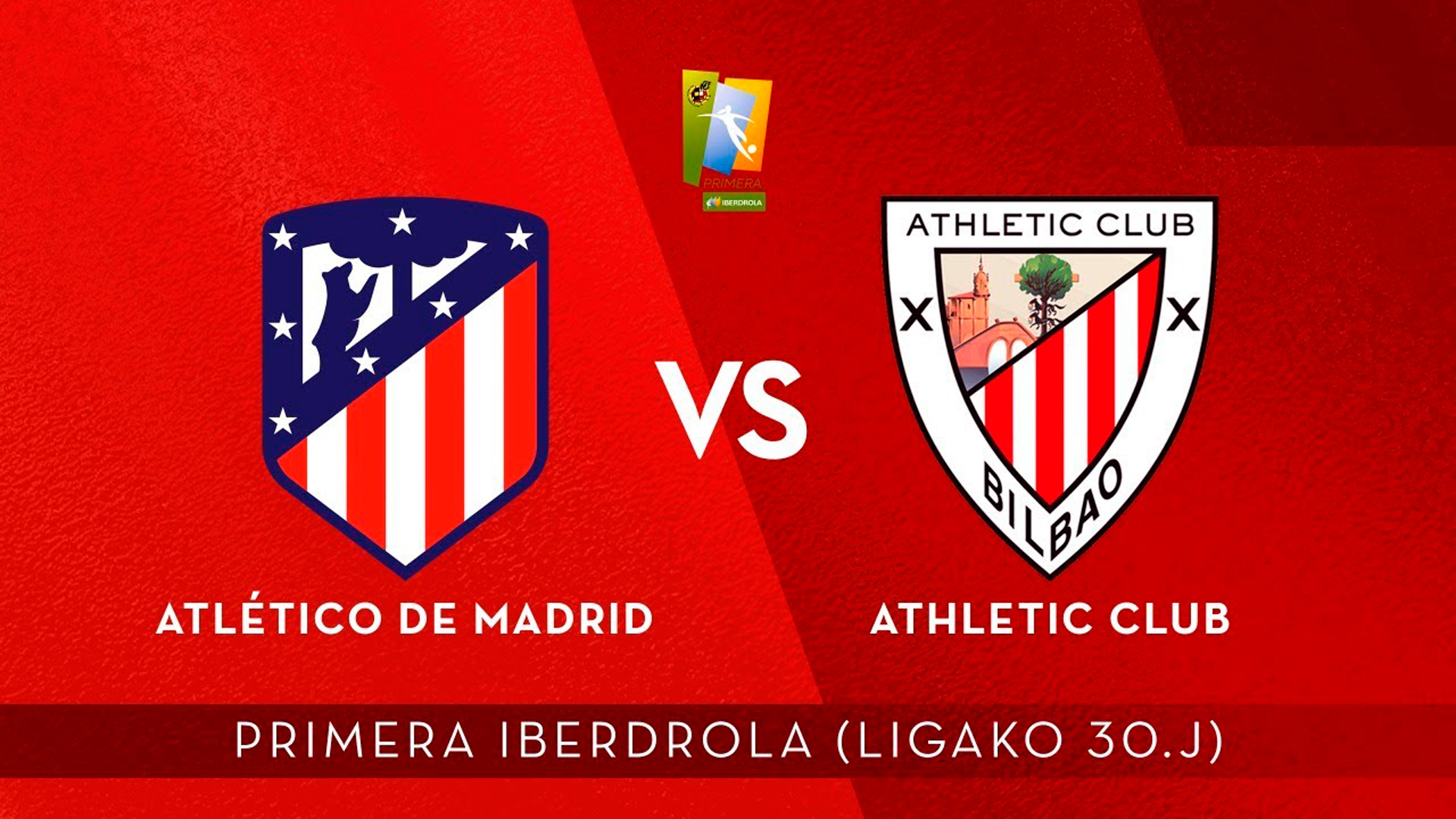 AUDIO LIVE: Atletico Madril- Athletic Club (30.J Primera Iberdrola)